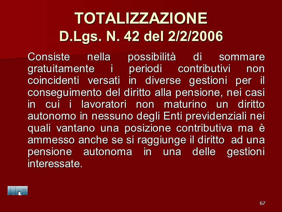 TOTALIZZAZIONE D.Lgs. N. 42 del 2/2/2006