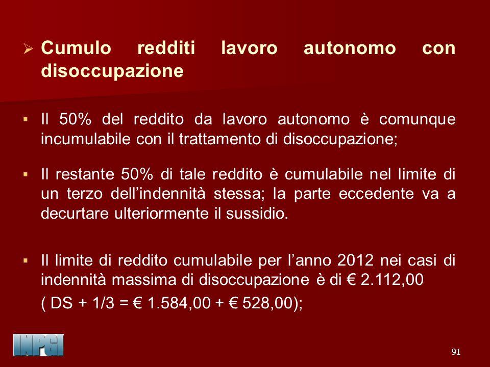 Cumulo redditi lavoro autonomo con disoccupazione