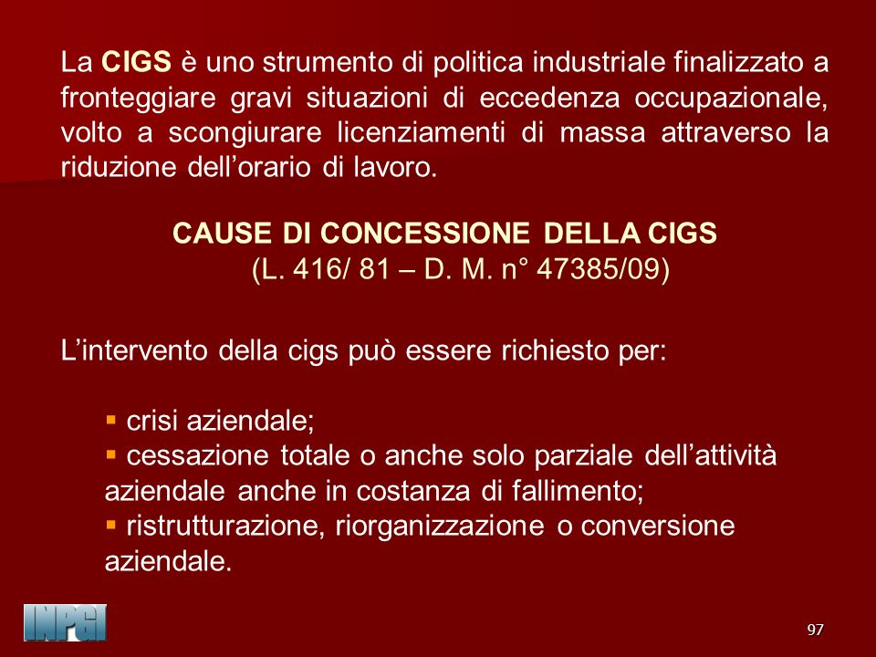 CAUSE DI CONCESSIONE DELLA CIGS