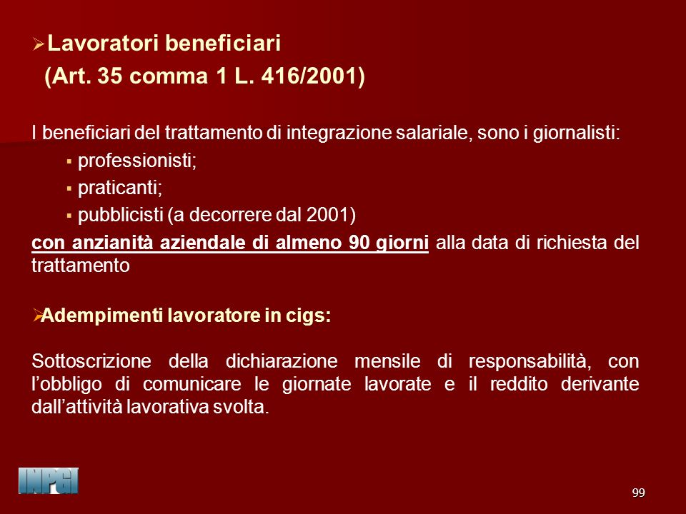 Lavoratori beneficiari (Art. 35 comma 1 L. 416/2001)