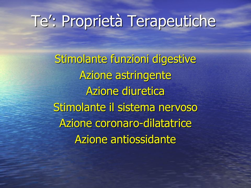 Te': Proprietà Terapeutiche