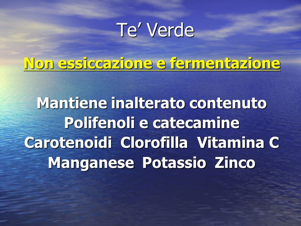 Te' Verde Non essiccazione e fermentazione
