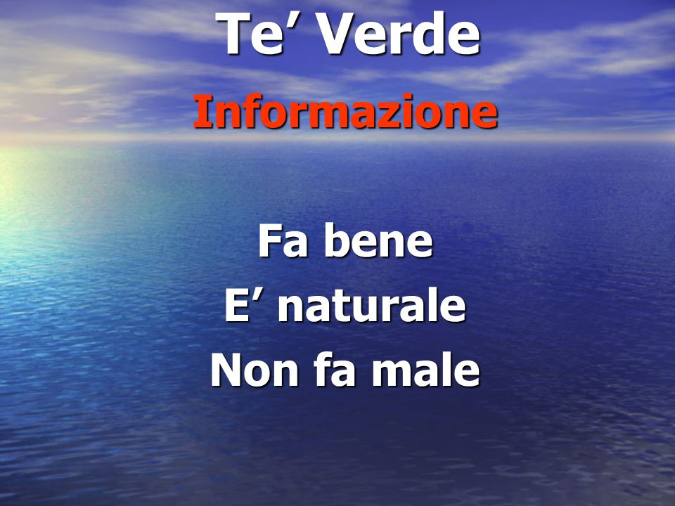 Informazione Fa bene E' naturale Non fa male
