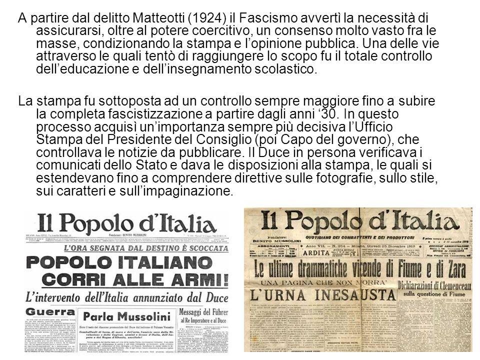 A partire dal delitto Matteotti (1924) il Fascismo avvertì la necessità di assicurarsi, oltre al potere coercitivo, un consenso molto vasto fra le masse, condizionando la stampa e l'opinione pubblica. Una delle vie attraverso le quali tentò di raggiungere lo scopo fu il totale controllo dell'educazione e dell'insegnamento scolastico.