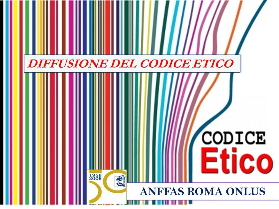 DIFFUSIONE DEL CODICE ETICO