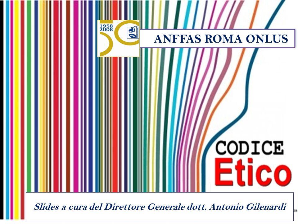Slides a cura del Direttore Generale dott. Antonio Gilenardi