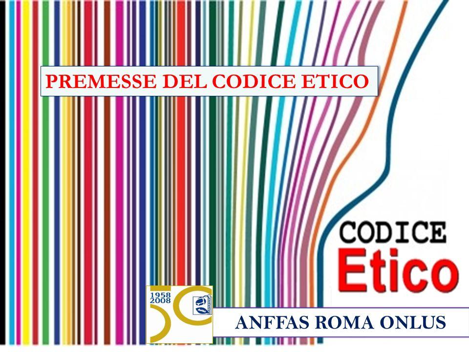 PREMESSE DEL CODICE ETICO