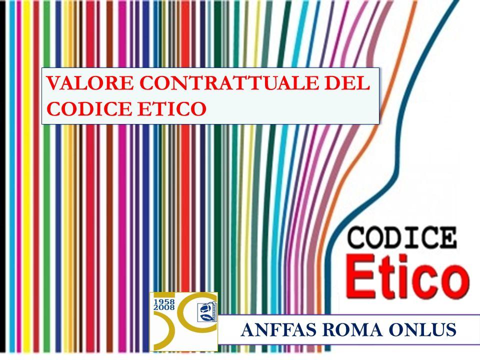 VALORE CONTRATTUALE DEL CODICE ETICO
