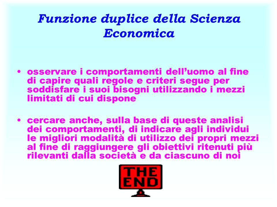 Funzione duplice della Scienza Economica