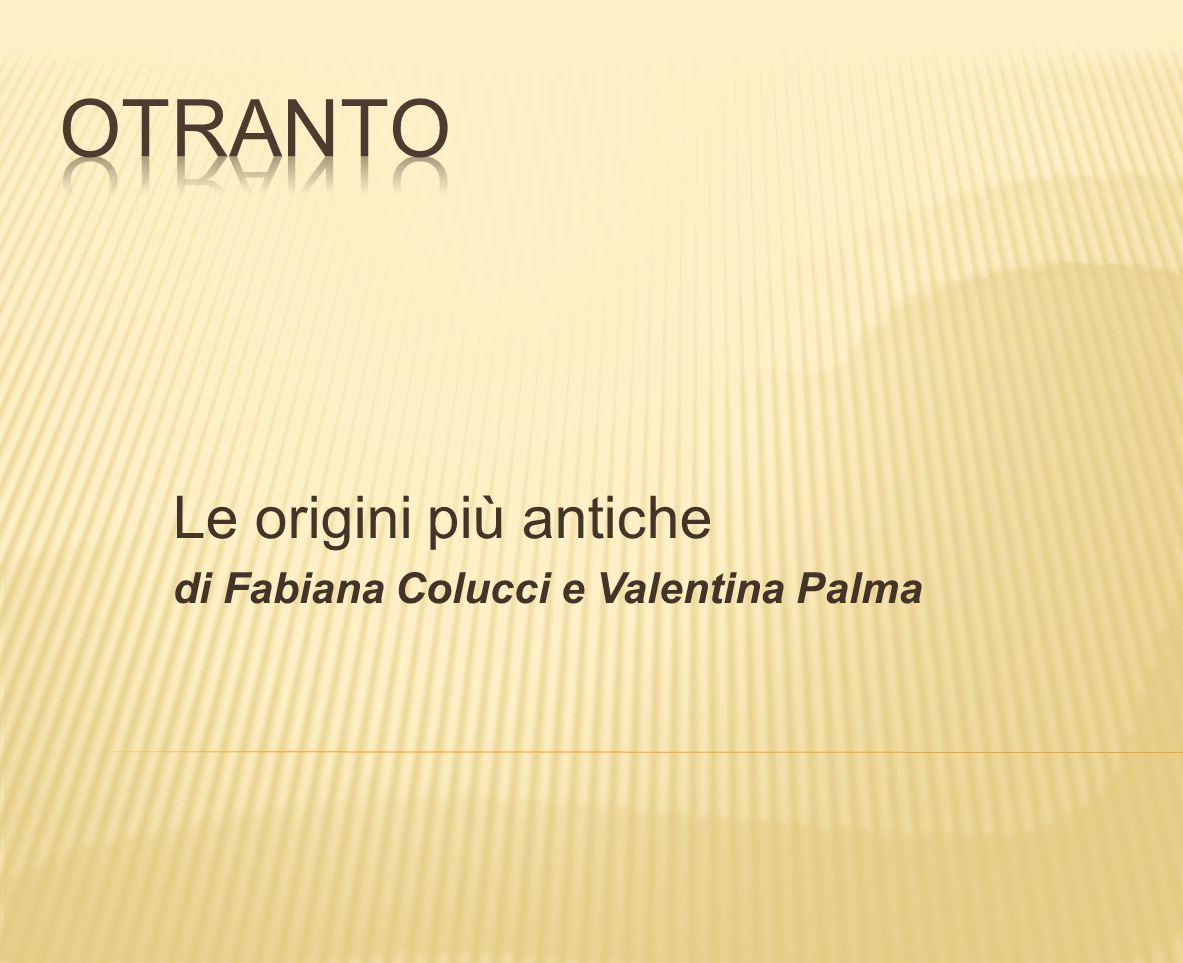 Le origini più antiche di Fabiana Colucci e Valentina Palma