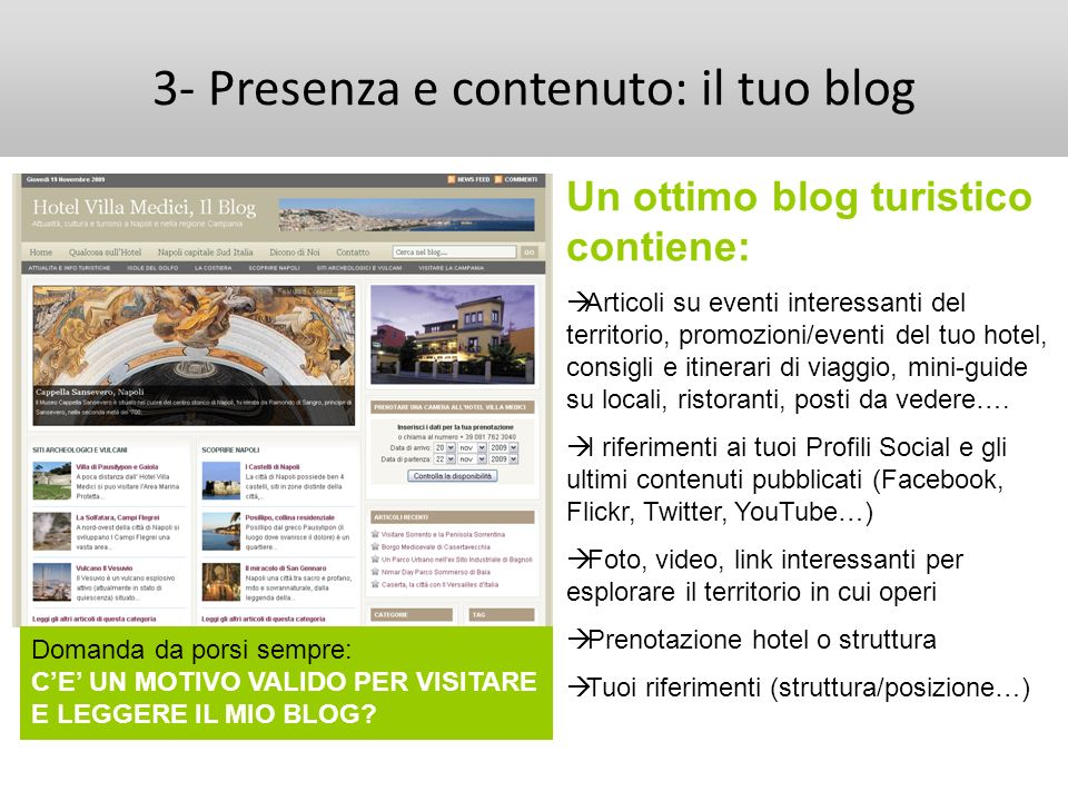 3- Presenza e contenuto: il tuo blog
