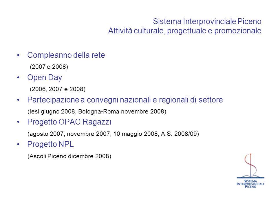 Sistema Interprovinciale Piceno Attività culturale, progettuale e promozionale