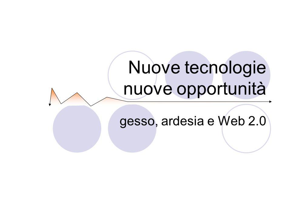 Nuove tecnologie nuove opportunità