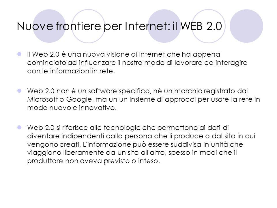 Nuove frontiere per Internet: il WEB 2.0