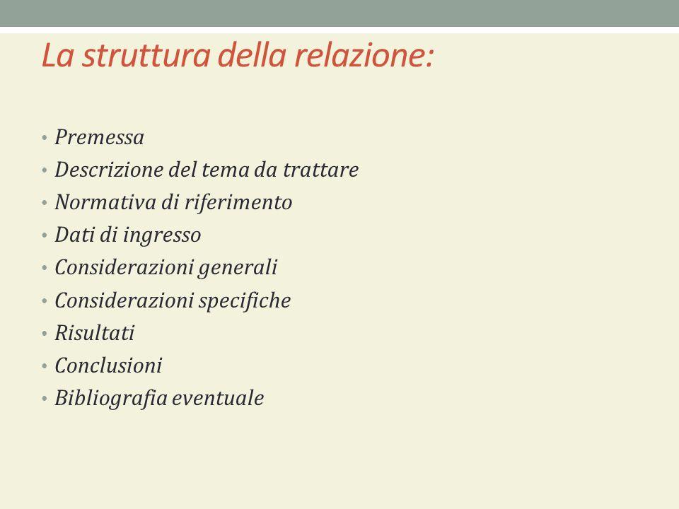 La struttura della relazione: