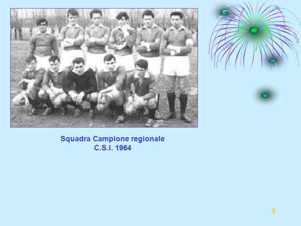 Squadra Campione regionale C.S.I. 1964