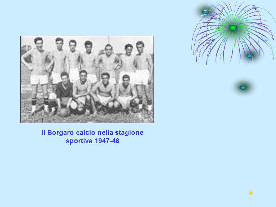 Il Borgaro calcio nella stagione sportiva 1947-48