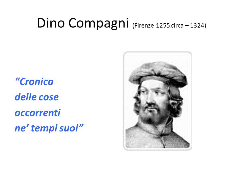 Dino Compagni (Firenze 1255 circa – 1324)