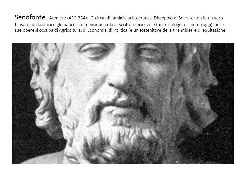 Senofonte. Ateniese (430-354 a. C. circa) di famiglia aristocratica