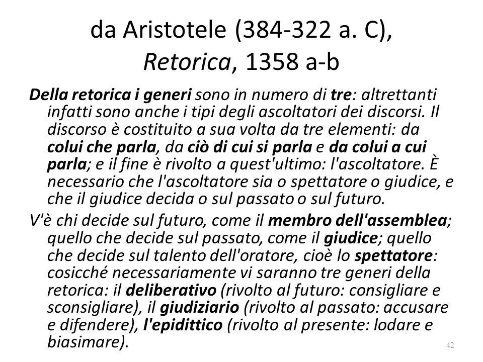 da Aristotele (384-322 a. C), Retorica, 1358 a-b