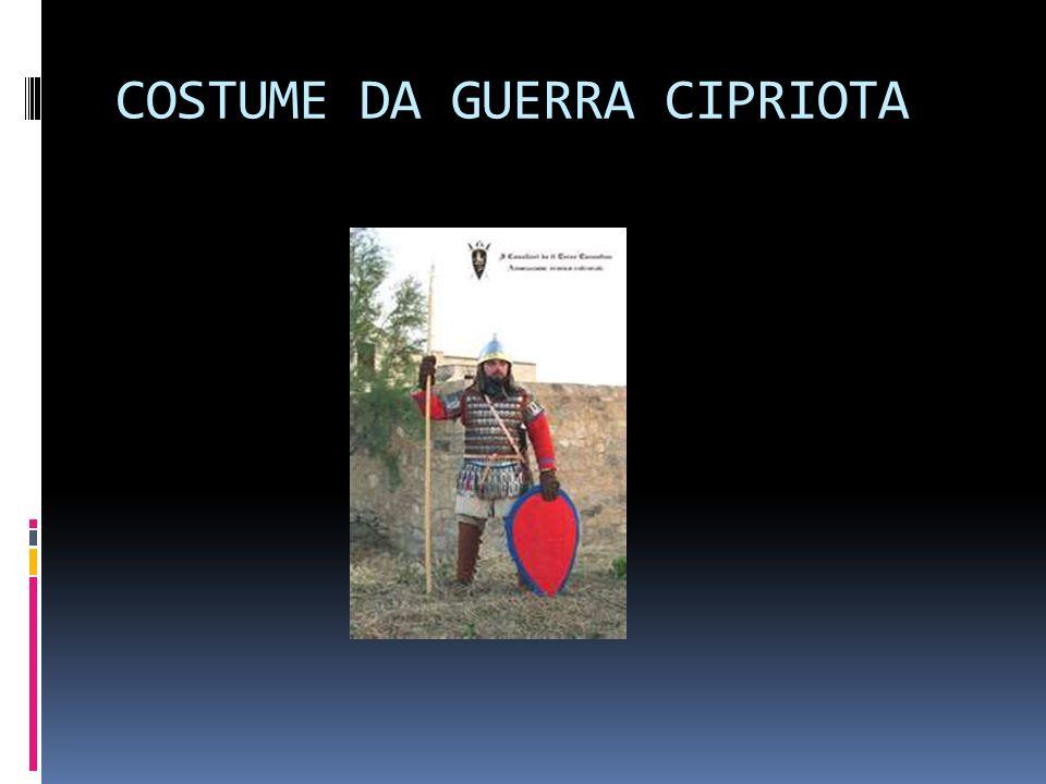 COSTUME DA GUERRA CIPRIOTA