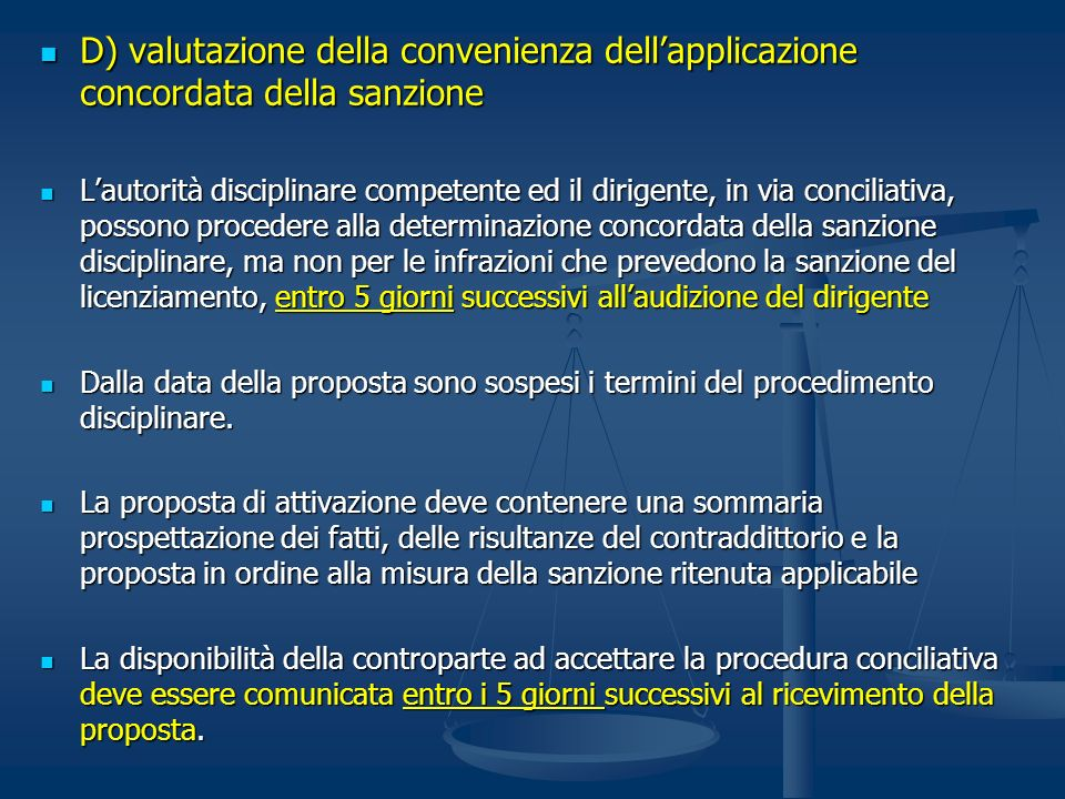D) valutazione della convenienza dell'applicazione concordata della sanzione