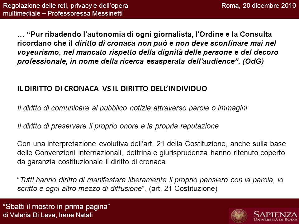 IL DIRITTO DI CRONACA VS IL DIRITTO DELL'INDIVIDUO