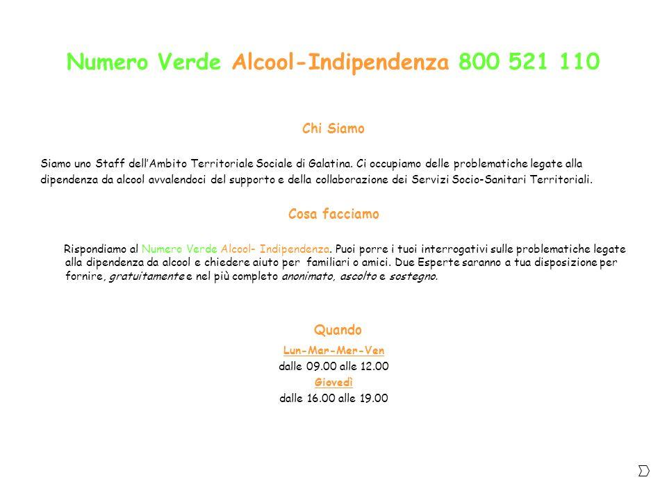 Numero Verde Alcool-Indipendenza 800 521 110