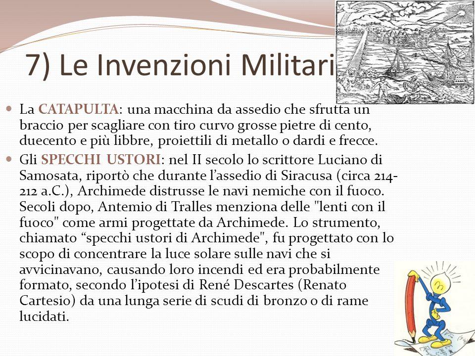 7) Le Invenzioni Militari