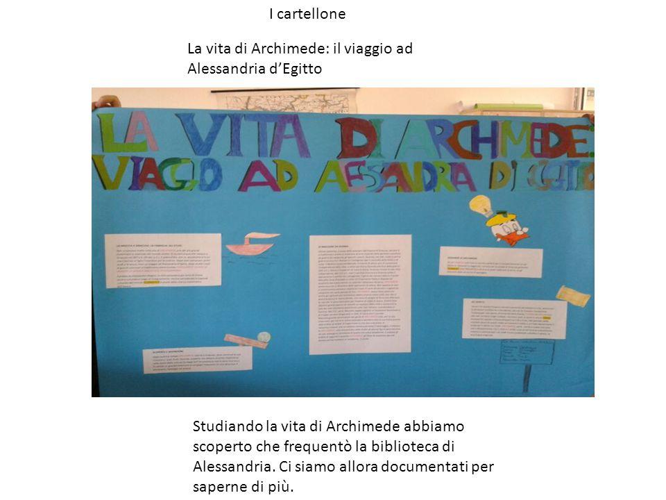 I cartellone La vita di Archimede: il viaggio ad Alessandria d'Egitto.