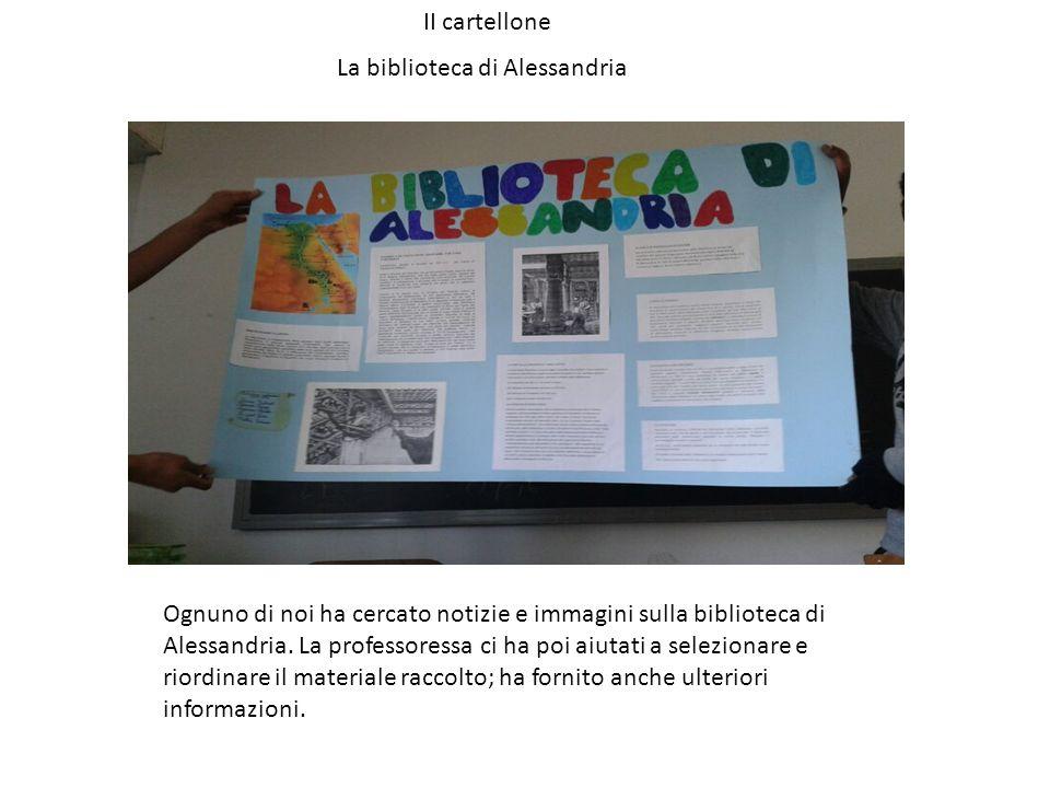 II cartellone La biblioteca di Alessandria.