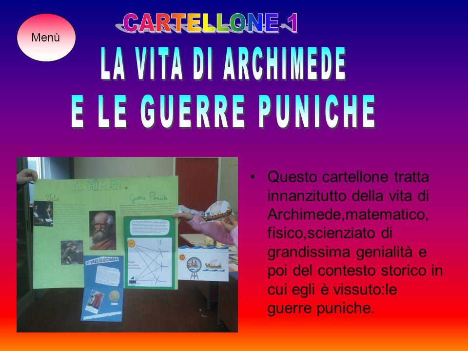 CARTELLONE 1 LA VITA DI ARCHIMEDE E LE GUERRE PUNICHE