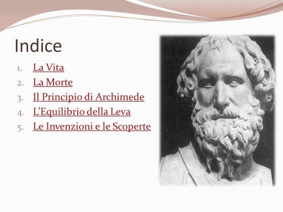 Indice La Vita La Morte Il Principio di Archimede