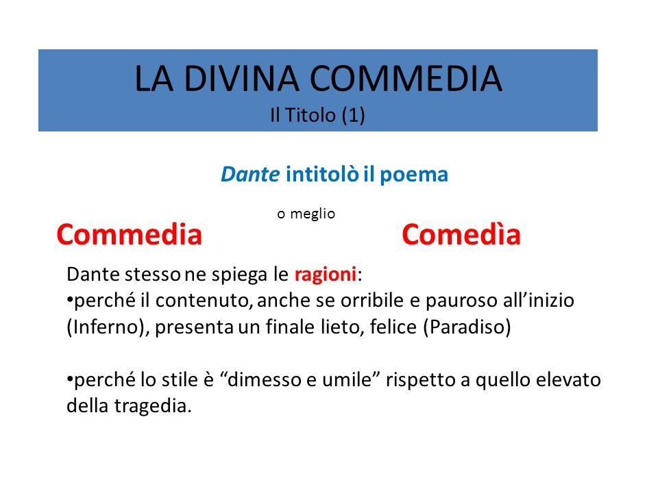 LA DIVINA COMMEDIA Il Titolo (1)