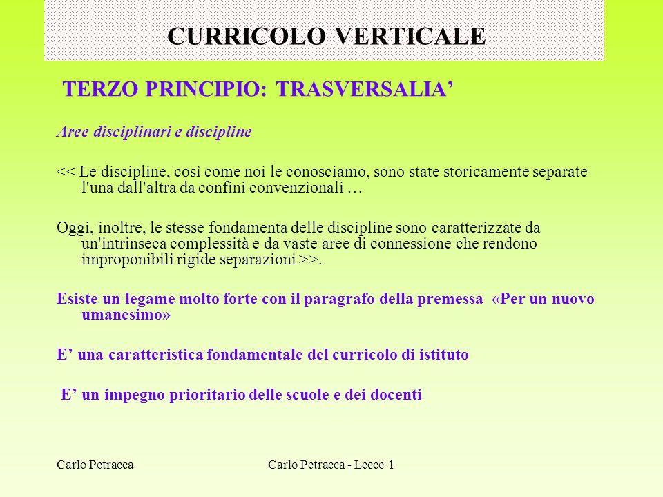 CURRICOLO VERTICALE TERZO PRINCIPIO: TRASVERSALIA'