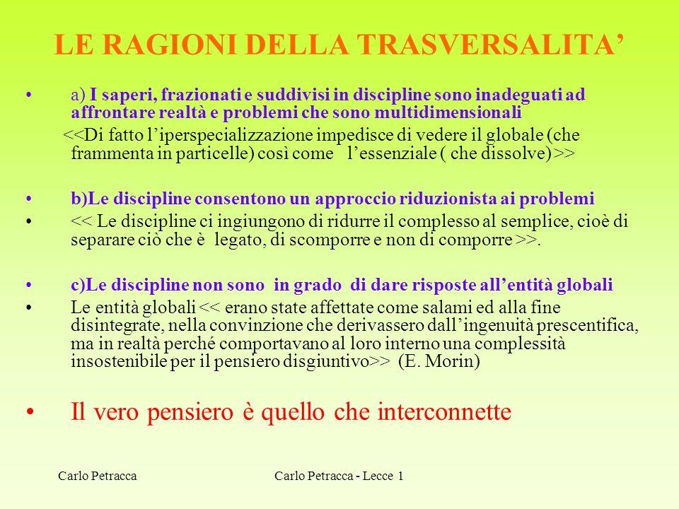 LE RAGIONI DELLA TRASVERSALITA'