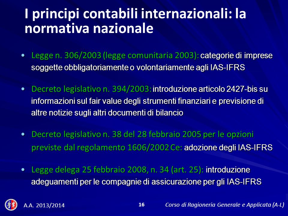 I principi contabili internazionali: la normativa nazionale