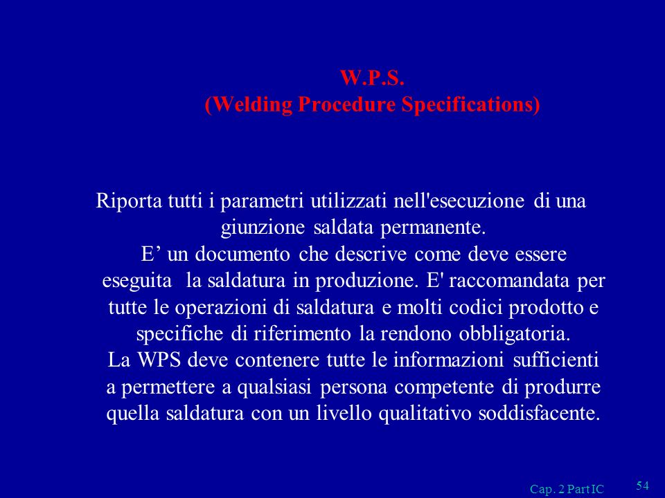 W.P.S. (Welding Procedure Specifications)