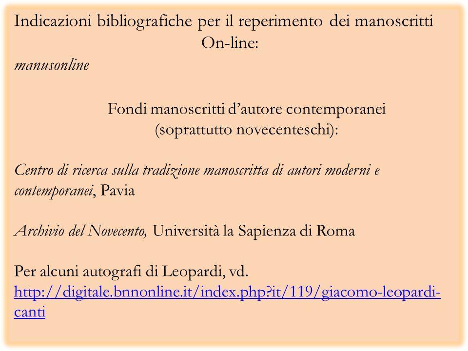 Indicazioni bibliografiche per il reperimento dei manoscritti