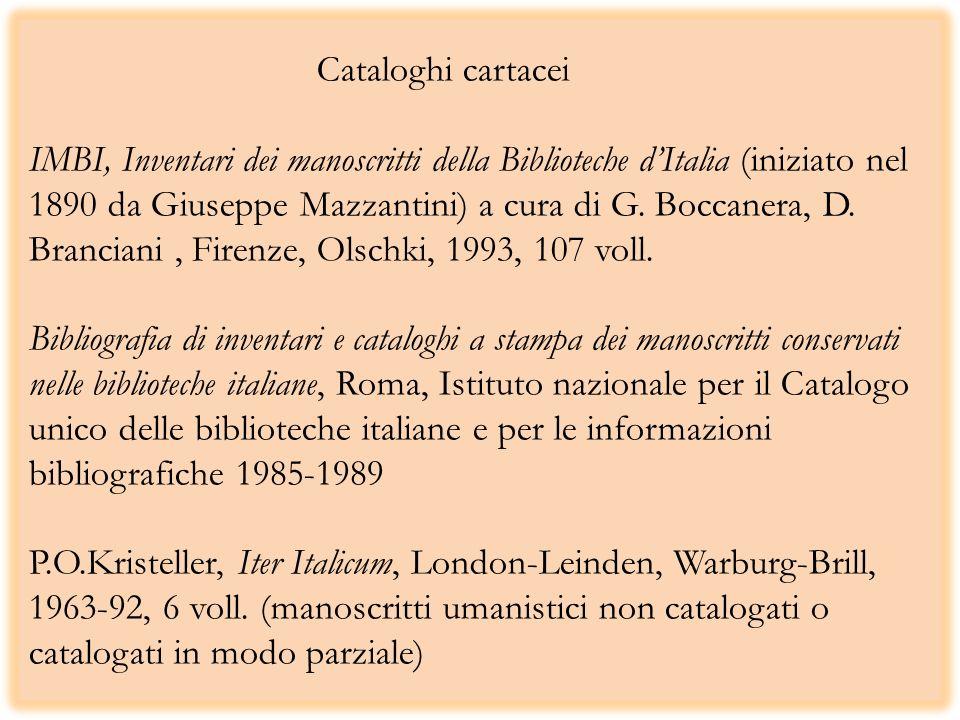 Cataloghi cartacei IMBI, Inventari dei manoscritti della Biblioteche d'Italia (iniziato nel 1890 da Giuseppe Mazzantini) a cura di G.