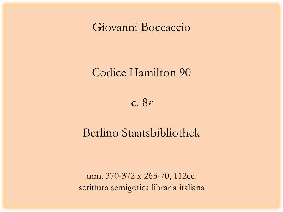 Giovanni Boccaccio Codice Hamilton 90 c. 8r Berlino Staatsbibliothek mm.