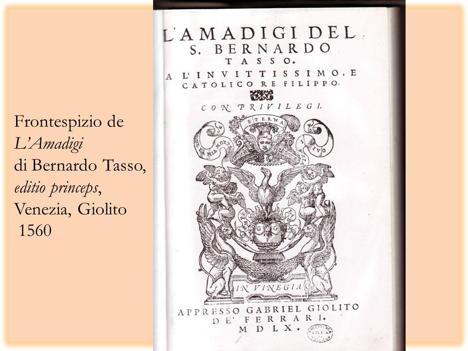 Frontespizio de L'Amadigi di Bernardo Tasso, editio princeps, Venezia, Giolito 1560