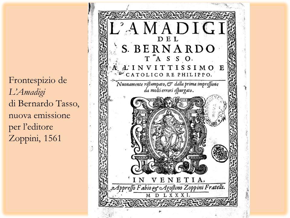 Frontespizio de L'Amadigi di Bernardo Tasso, nuova emissione per l'editore Zoppini, 1561
