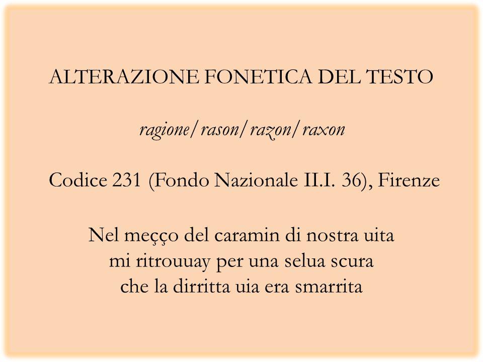 ALTERAZIONE FONETICA DEL TESTO ragione/rason/razon/raxon Codice 231 (Fondo Nazionale II.I.
