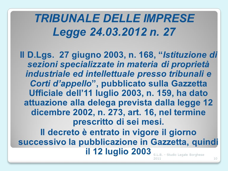 TRIBUNALE DELLE IMPRESE Legge 24.03.2012 n. 27