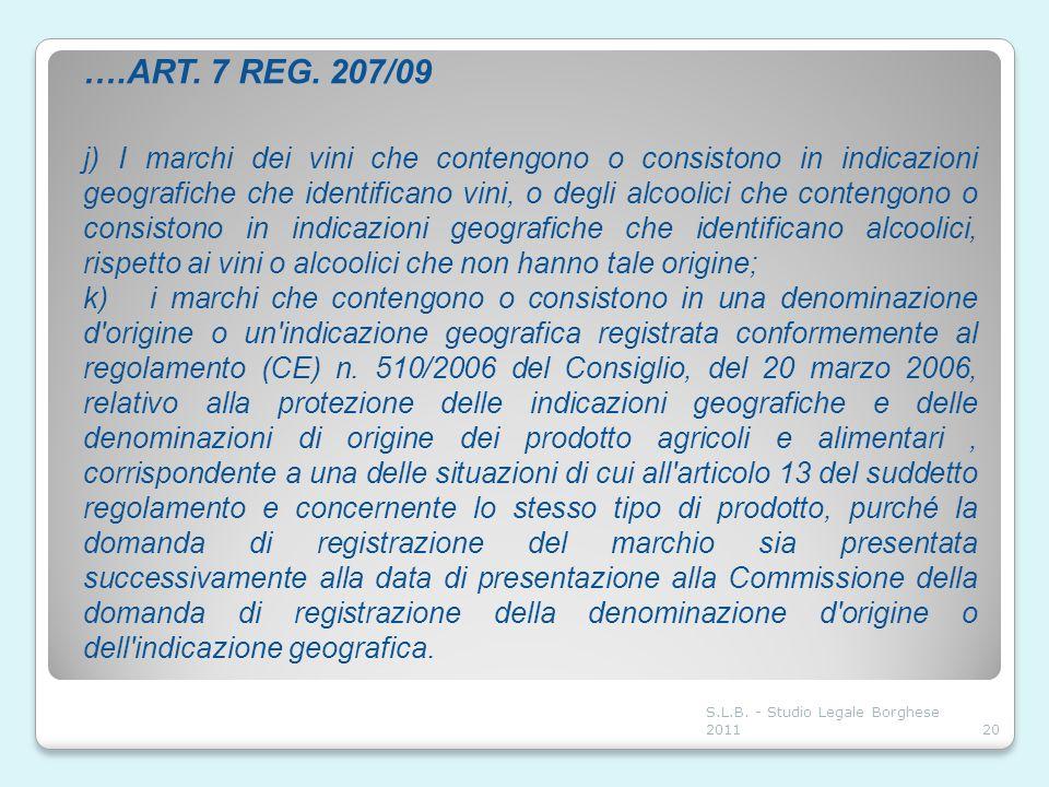 ….ART. 7 REG. 207/09