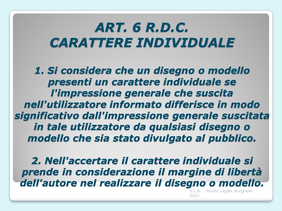 ART. 6 R. D. C. CARATTERE INDIVIDUALE 1