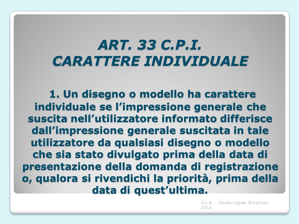 ART. 33 C. P. I. CARATTERE INDIVIDUALE 1