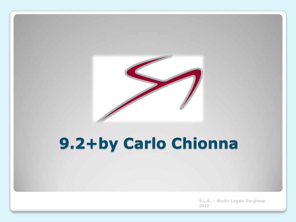 9.2+by Carlo Chionna S.L.B. - Studio Legale Borghese 2012