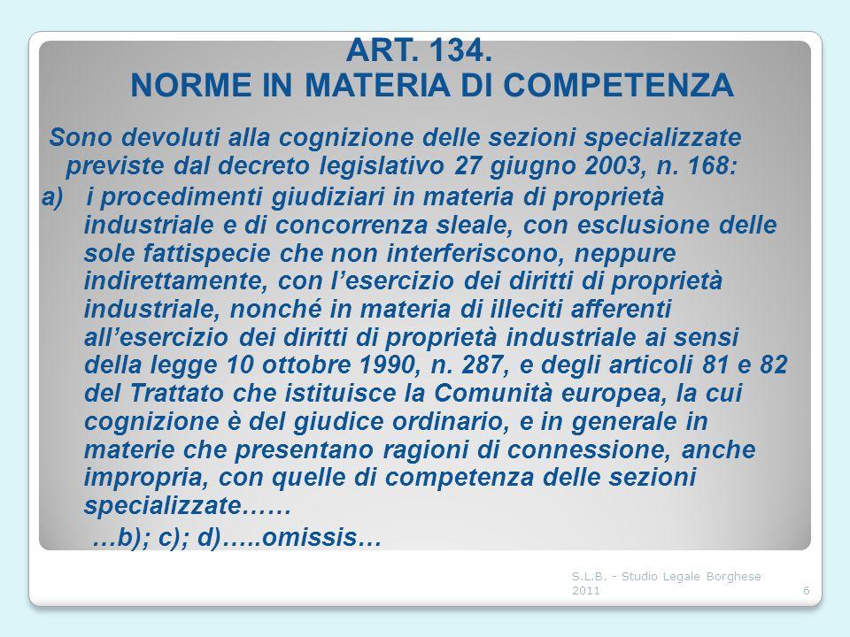ART. 134. NORME IN MATERIA DI COMPETENZA
